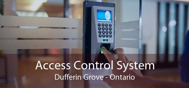 Access Control System Dufferin Grove - Ontario
