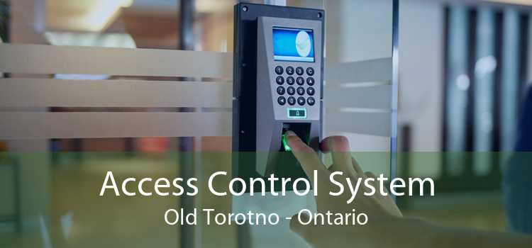 Access Control System Old Torotno - Ontario