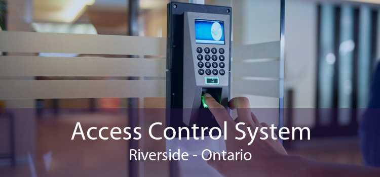 Access Control System Riverside - Ontario