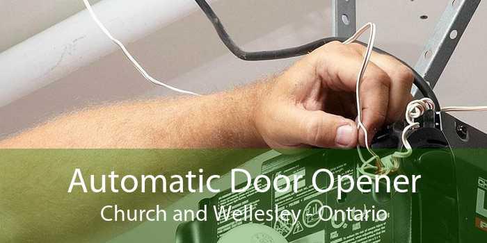 Automatic Door Opener Church and Wellesley - Ontario
