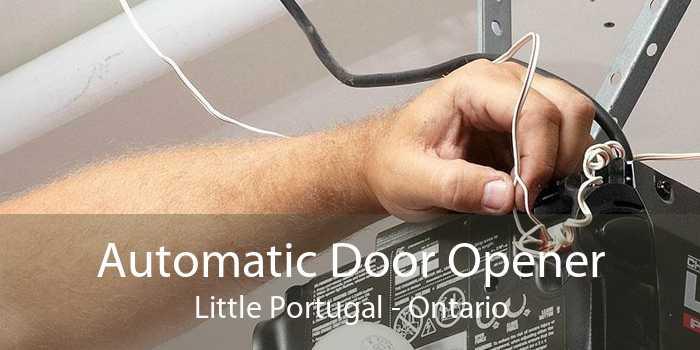 Automatic Door Opener Little Portugal - Ontario