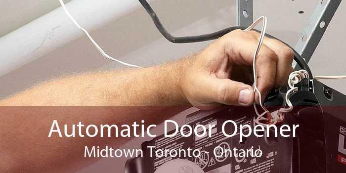 Automatic Door Opener Midtown Toronto - Ontario