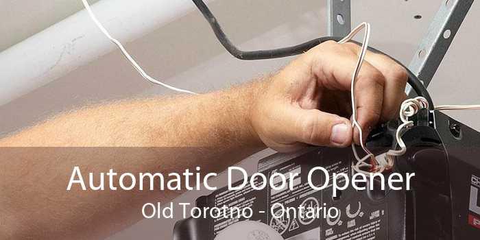 Automatic Door Opener Old Torotno - Ontario