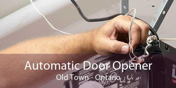 Automatic Door Opener Old Town - Ontario