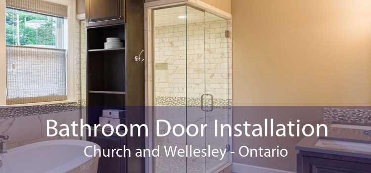 Bathroom Door Installation Church and Wellesley - Ontario