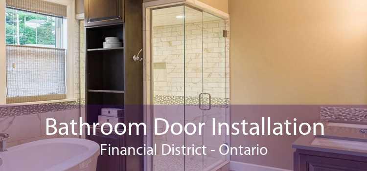 Bathroom Door Installation Financial District - Ontario