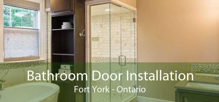 Bathroom Door Installation Fort York - Ontario