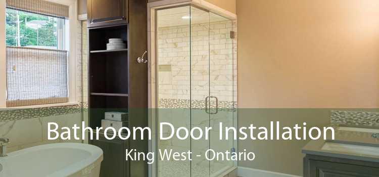 Bathroom Door Installation King West - Ontario