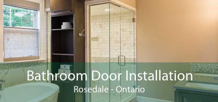 Bathroom Door Installation Rosedale - Ontario