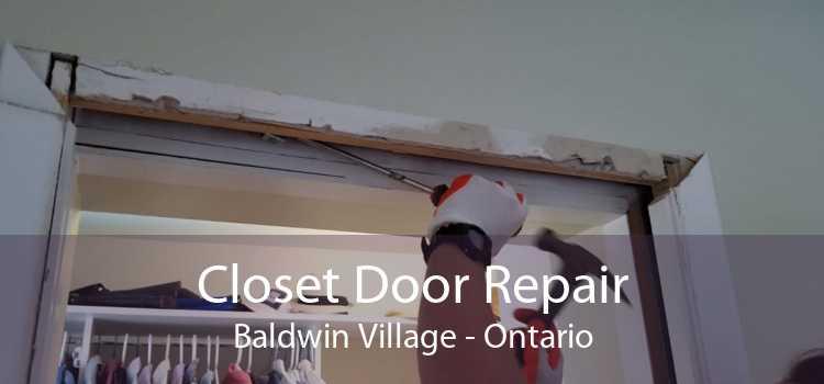 Closet Door Repair Baldwin Village - Ontario