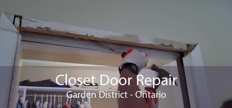 Closet Door Repair Garden District - Ontario