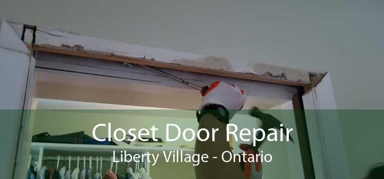 Closet Door Repair Liberty Village - Ontario