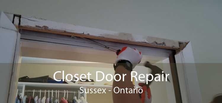 Closet Door Repair Sussex - Ontario