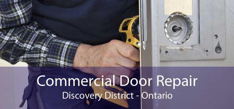Commercial Door Repair Discovery District - Ontario