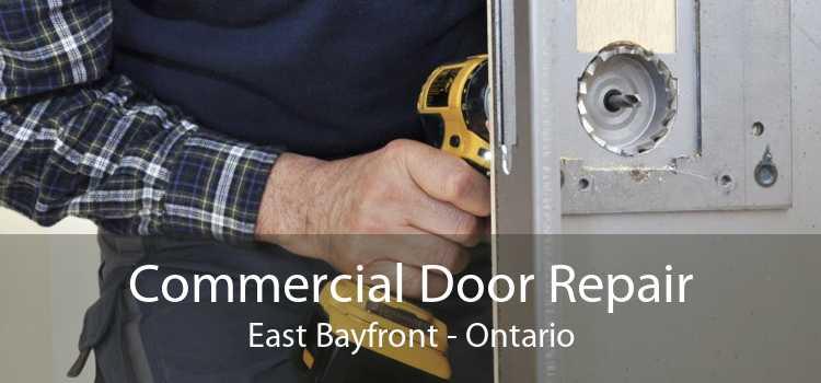 Commercial Door Repair East Bayfront - Ontario