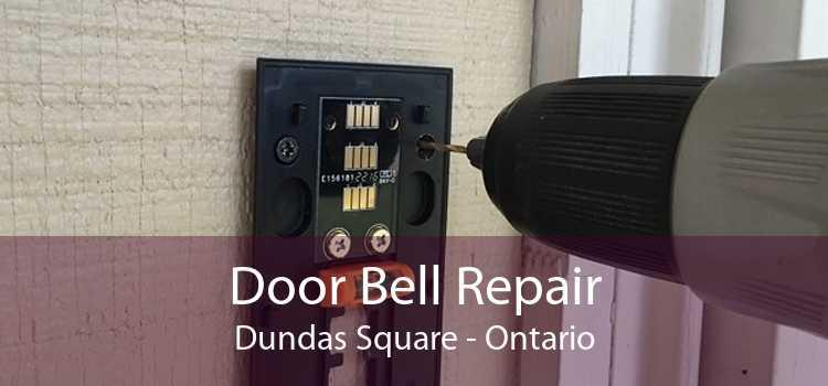 Door Bell Repair Dundas Square - Ontario