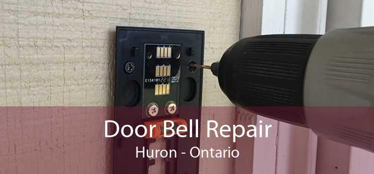 Door Bell Repair Huron - Ontario