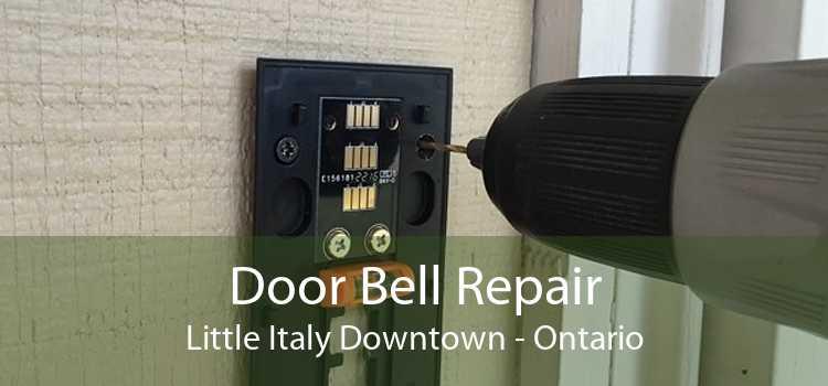 Door Bell Repair Little Italy Downtown - Ontario