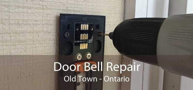 Door Bell Repair Old Town - Ontario