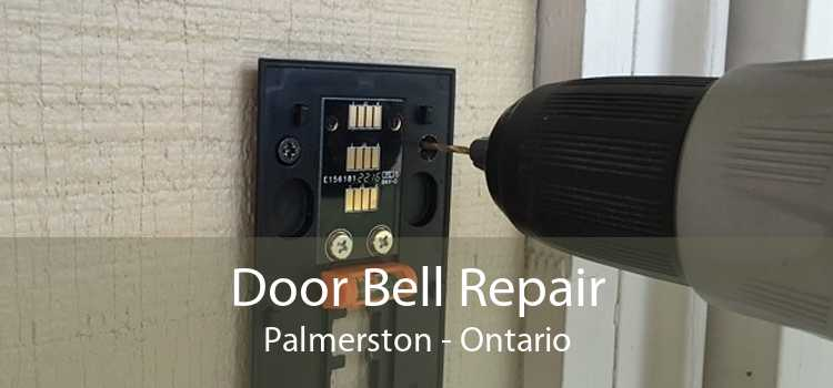 Door Bell Repair Palmerston - Ontario