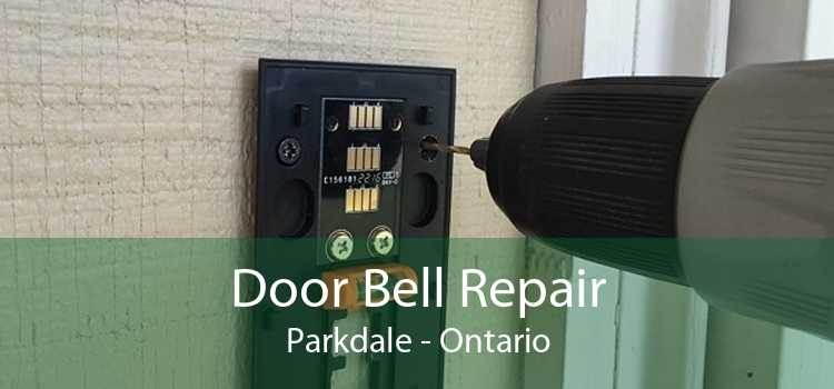 Door Bell Repair Parkdale - Ontario