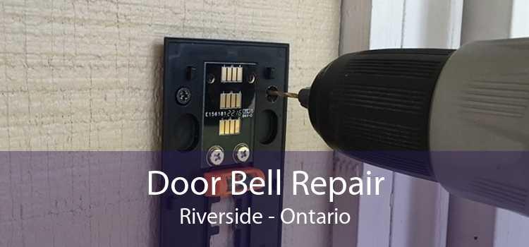 Door Bell Repair Riverside - Ontario