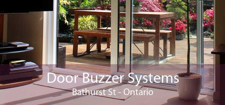 Door Buzzer Systems Bathurst St - Ontario