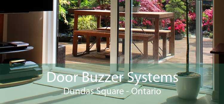 Door Buzzer Systems Dundas Square - Ontario