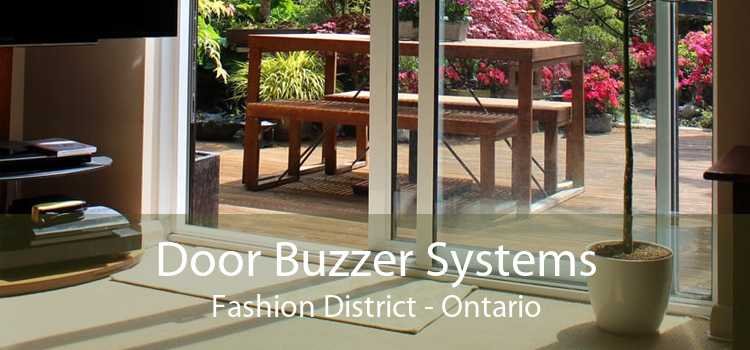 Door Buzzer Systems Fashion District - Ontario