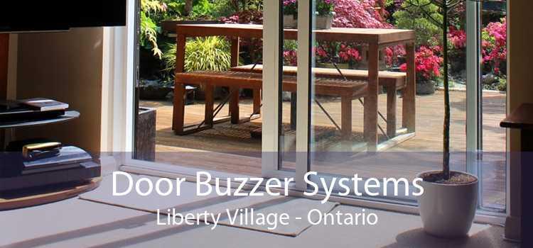 Door Buzzer Systems Liberty Village - Ontario