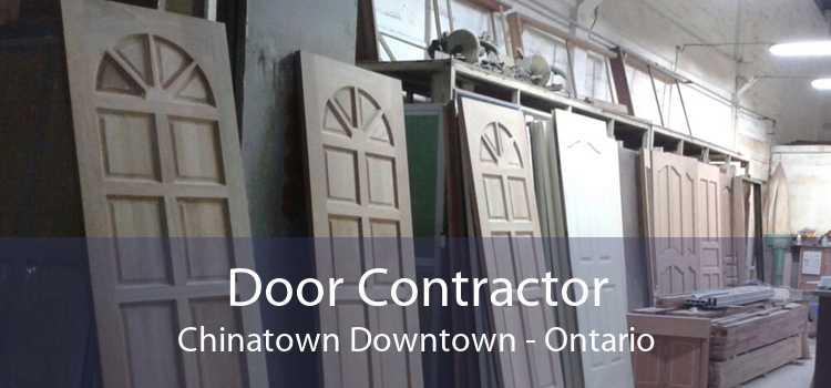 Door Contractor Chinatown Downtown - Ontario
