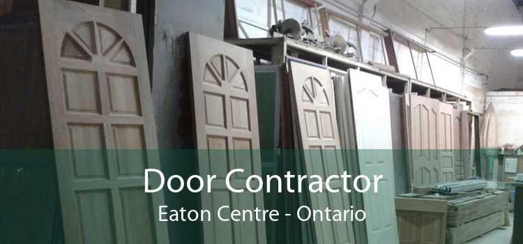 Door Contractor Eaton Centre - Ontario