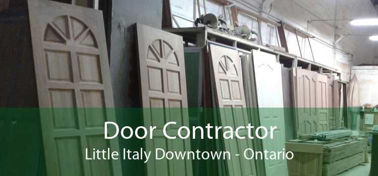 Door Contractor Little Italy Downtown - Ontario
