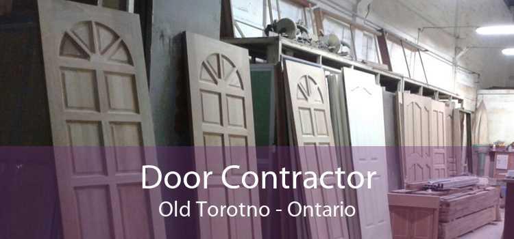 Door Contractor Old Torotno - Ontario
