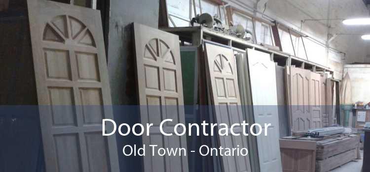 Door Contractor Old Town - Ontario