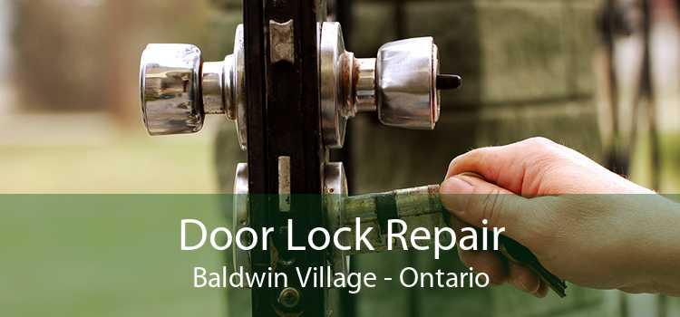 Door Lock Repair Baldwin Village - Ontario