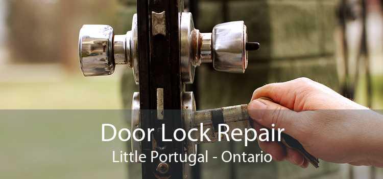 Door Lock Repair Little Portugal - Ontario