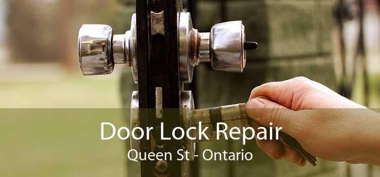 Door Lock Repair Queen St - Ontario