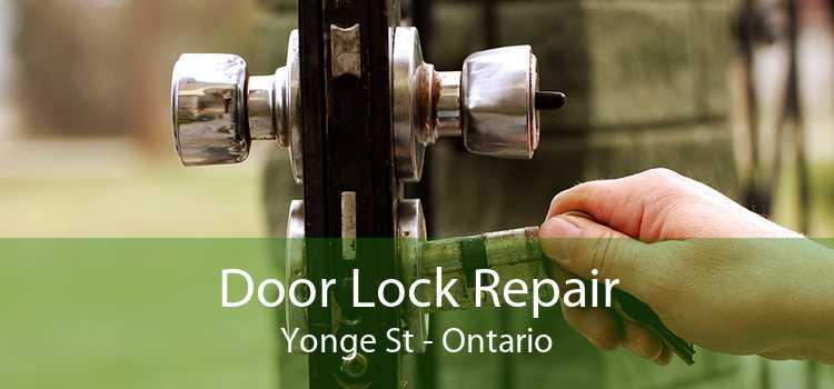 Door Lock Repair Yonge St - Ontario