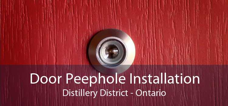 Door Peephole Installation Distillery District - Ontario