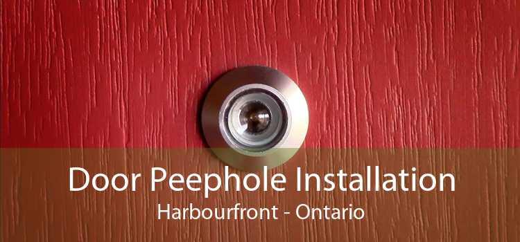 Door Peephole Installation Harbourfront - Ontario