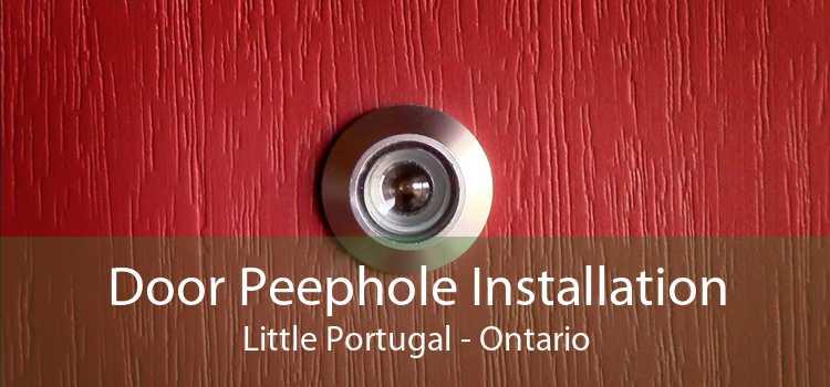 Door Peephole Installation Little Portugal - Ontario