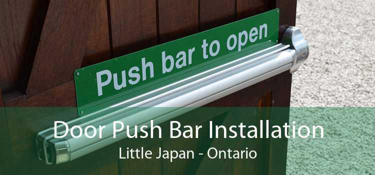 Door Push Bar Installation Little Japan - Ontario
