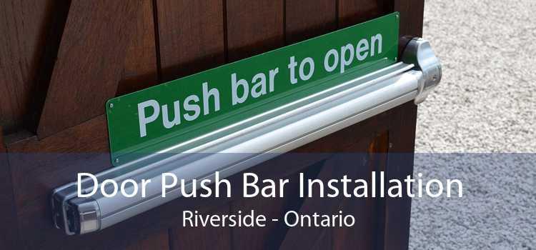 Door Push Bar Installation Riverside - Ontario