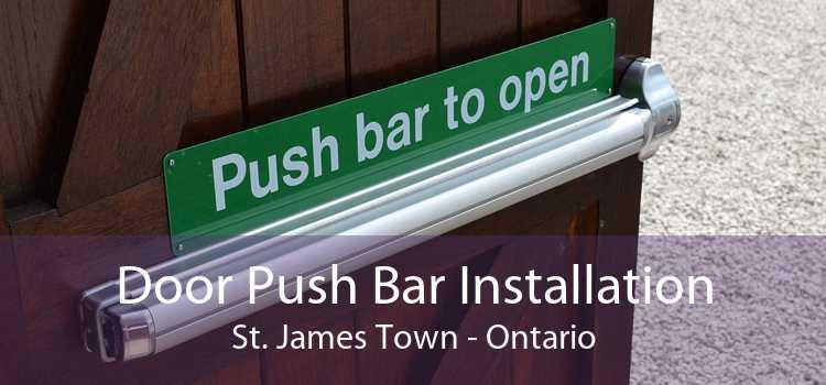Door Push Bar Installation St. James Town - Ontario