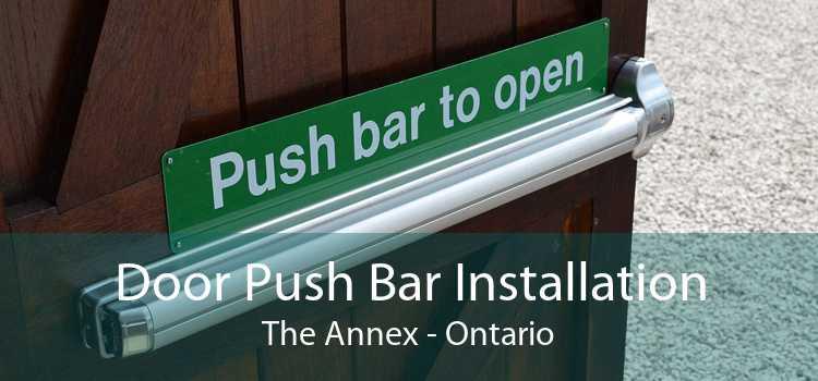 Door Push Bar Installation The Annex - Ontario