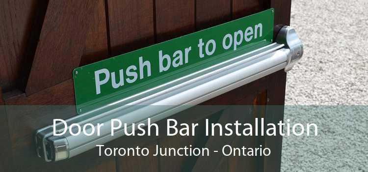 Door Push Bar Installation Toronto Junction - Ontario