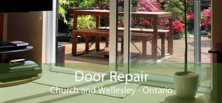 Door Repair Church and Wellesley - Ontario