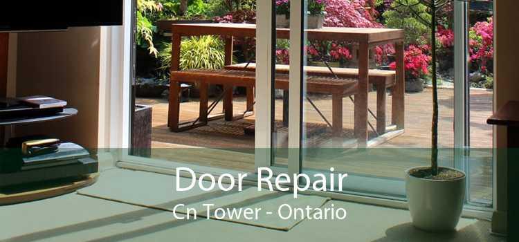 Door Repair Cn Tower - Ontario