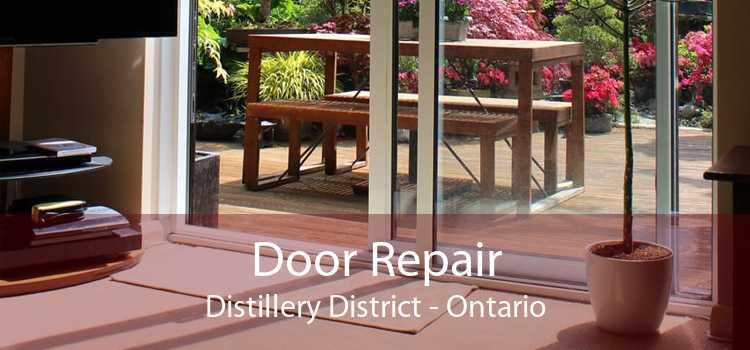Door Repair Distillery District - Ontario